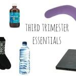 third-trimester-essentials