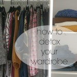 top tips for a wardrobe detox