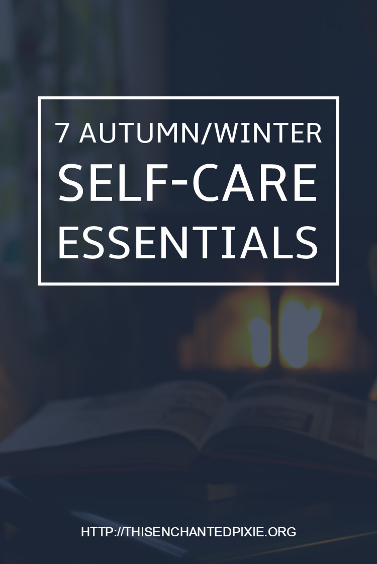 7-autumnwinter-self-care-essentials