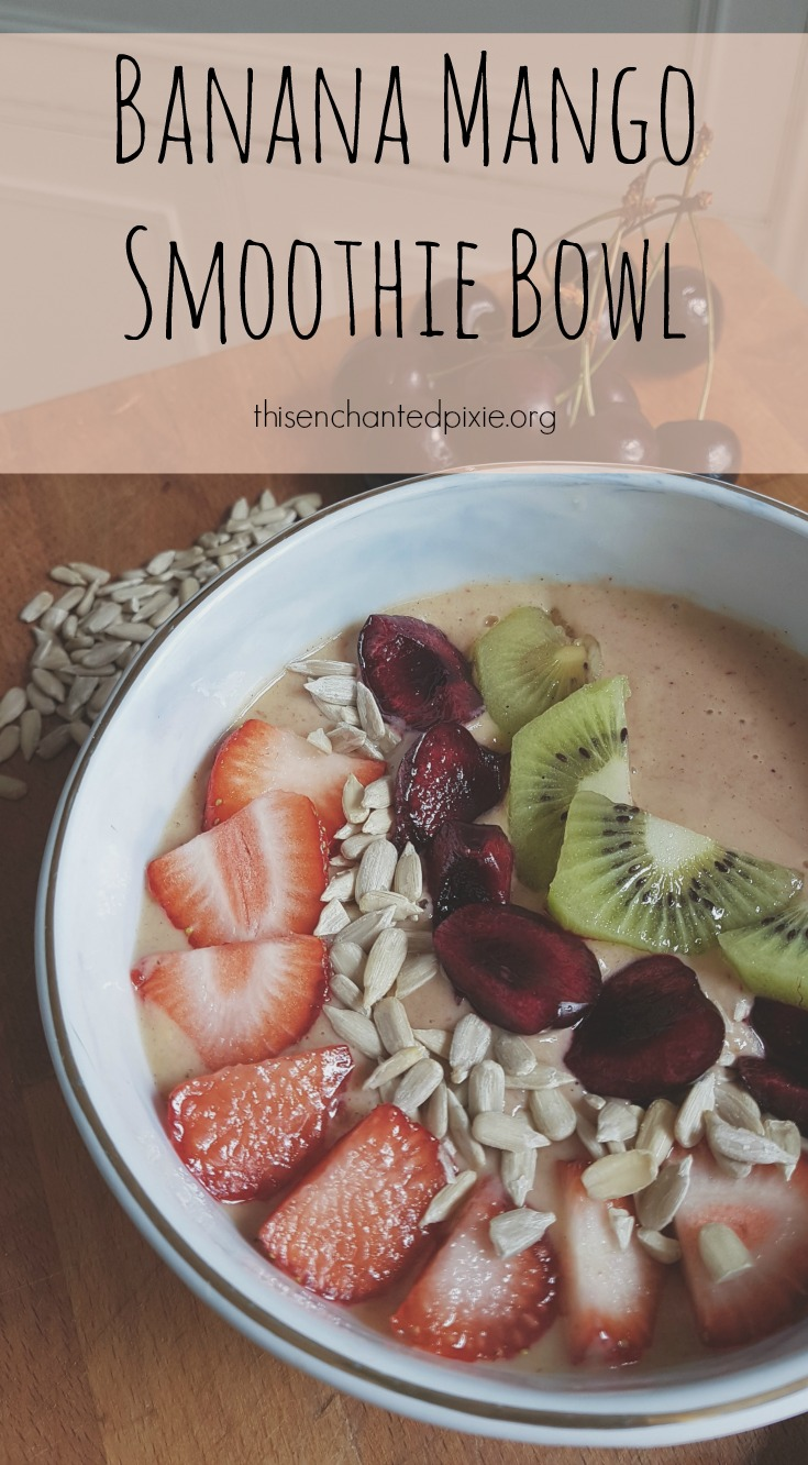 Recipe ~ Banana Mango Smoothie Bowl | Enchanted Pixie